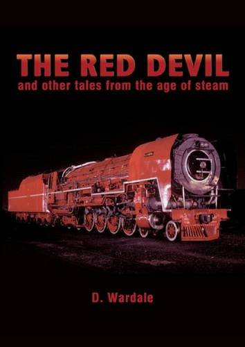 9781909358010: The Red Devil and Other Tales from the Age of Steam