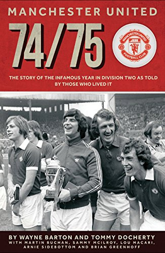 9781909360334: Manchester United 74/75