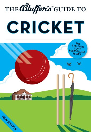 9781909365124: The Bluffer's Guide to Cricket (Bluffer's Guides)