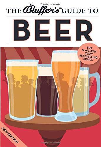 9781909365520: The Bluffer's Guide to Beer (Bluffer's Guides)