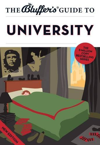 9781909365841: The Bluffer's Guide to University (Bluffer's Guides)