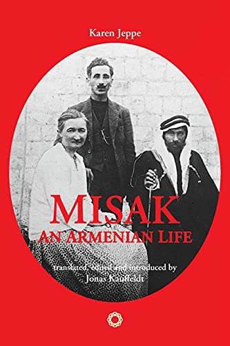 9781909382183: Misak: An Armenian Life