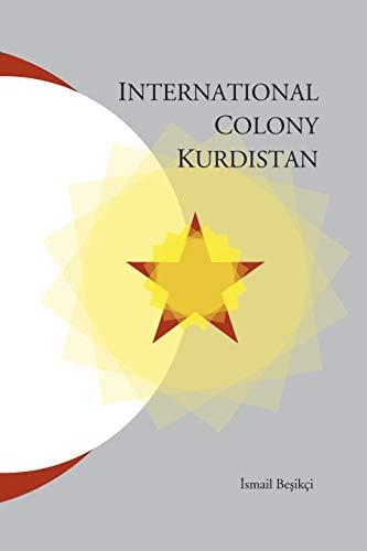 9781909382206: International Colony Kurdistan