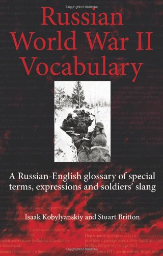 9781909384064: Russian World War II Dictionary. A Russian-English Glossary of Special Terms, Expressions and Soldiers' Slang