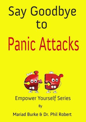 9781909393004: Say Goodbye to Panic Attacks (The Empower Yourself Series)