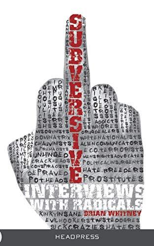9781909394544: Subversive: Interviews with Radicals