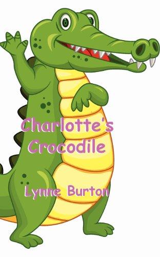 Charlotte's Crocodile: Lynne Burton
