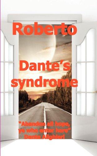 Dante's Syndrome: Roberto
