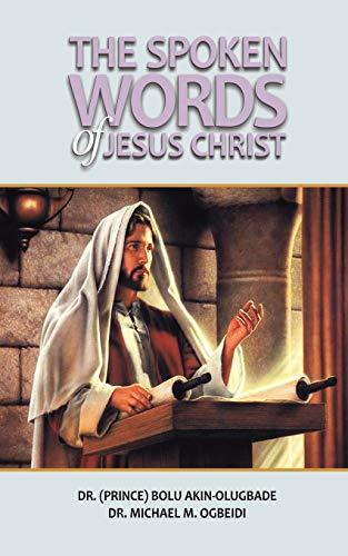 9781909395145: The Spoken Words of Jesus Christ