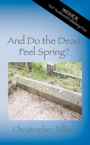 9781909395992: And Do the Dead Feel Spring?