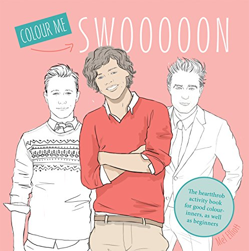 Swoon: The heartthrob activity book for good colour-inners, as well as beginners (Paperback): Mel ...