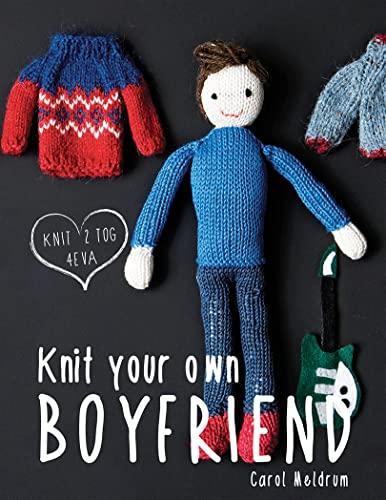 9781909397385: Knit Your Own Boyfriend