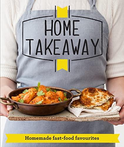 9781909397552: Home Takeaway: Homemade fast-food favourites (Good Housekeeping)