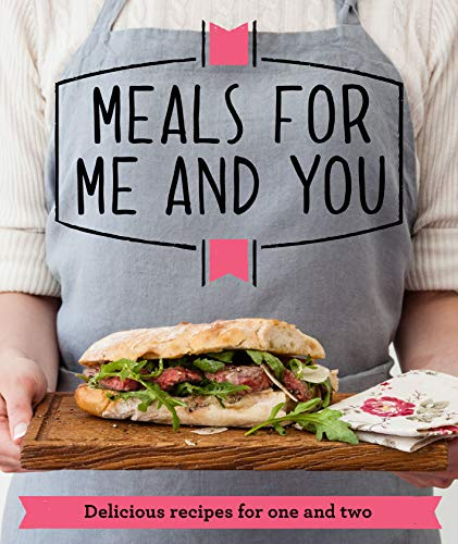 Meals for Me and You (Good Housekeeping Institute): Good Housekeeping Institute
