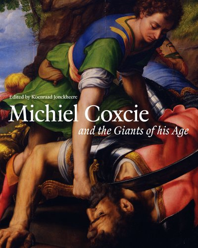 9781909400146: Michiel Coxcie (1499-1592) and the Giants of His Age (Studies in Medieval and Early Renaissance Art History)