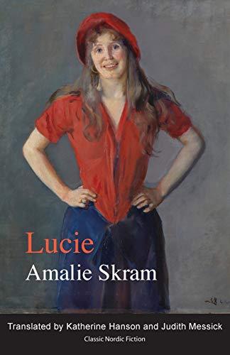 Lucie (Paperback): Amalie Skram