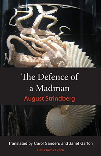 The Defence of a Madman: August Strindberg