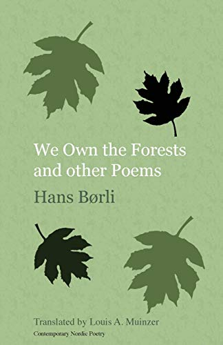 9781909408203: We Own the Forests: and Other Poems (Norvik Press Series B: English Translations of Scandinavian Literature) (Norwegian Edition)