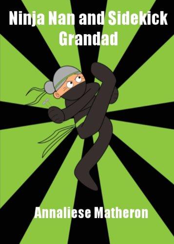 9781909411203: Ninja Nan and Sidekick Grandad