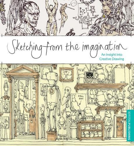 9781909414020: Sketching from the Imagination: An Insight into Creative Drawing
