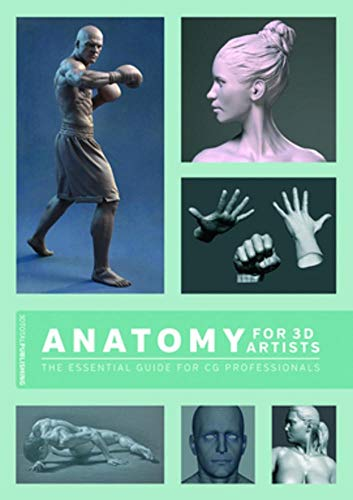 9781909414242: Anatomy for 3D Artists: The Essential Guide for Cg Professionals