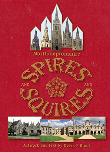 9781909424012: Northamptonshire Spires and Squires