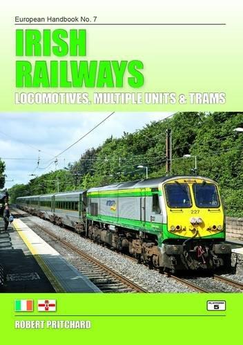 9781909431041: Irish Railways: Locomotives, Multiple Units and Trams (European Handbooks)