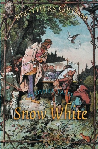 Snow White and Other Tales (Grimm's Fairy Tales) (1909438367) by Brothers Grimm