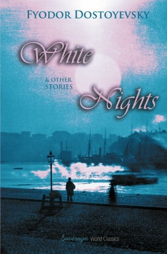 9781909438644: White Nights & Other Stories (World Classics (Abe Books))