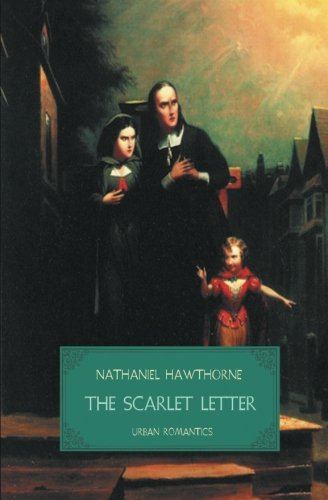 The Scarlet Letter (World Classics (Abe Books)) (9781909438903) by Hawthorne, Nathaniel