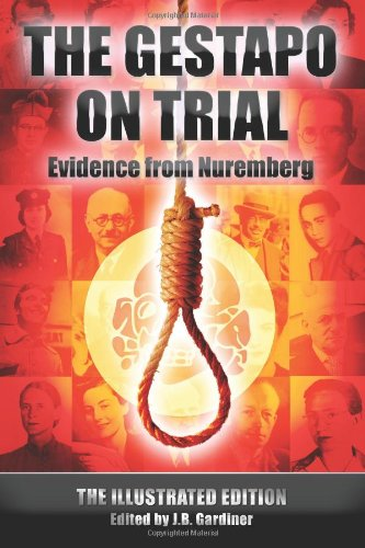9781909441323: The Gestapo on Trial: The Illustrated Edition (Evidence from Nuremberg)