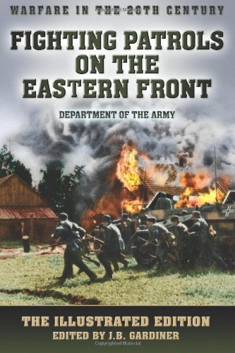 9781909441361: Fighting Patrols on the Eastern Front: The Illustrated Edition (Warfare in the 20th Century)