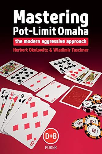 9781909457317: Mastering Pot-limit Omaha: The Modern Aggressive Approach (D&B Poker)