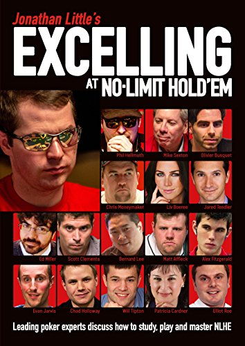 Jonathan Little's Excelling at No-Limit Hold'em (Paperback): Jonathan Little