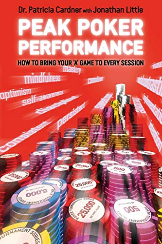 9781909457508: Peak Poker Performance: how to bring your 'A' game to every session