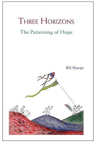 9781909470248: Three Horizons: The Patterning of Hope