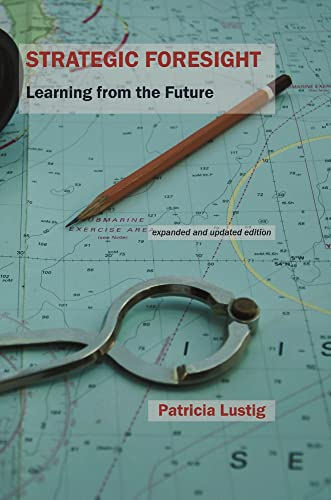 9781909470668: Strategic Foresight: Learning from the Future