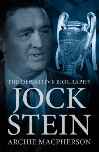9781909471719: Jock Stein: The Definitive Biography
