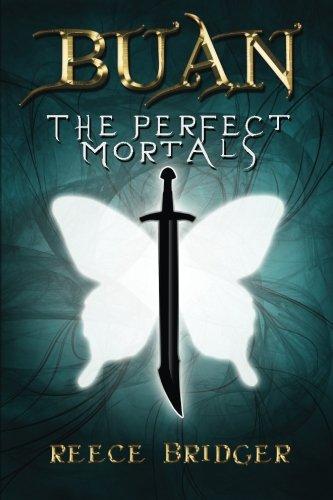 9781909482111: The Perfect Mortals (Buan) (Volume 1)