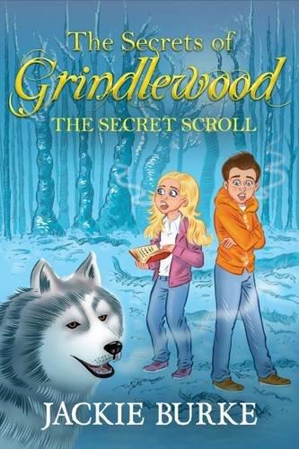 9781909483507: The Secrets of Grindlewood the Secret Scroll