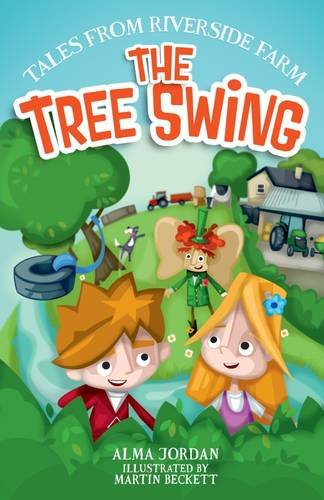 Tree Swing (Tales from Riverside Farm): Alma Jordan