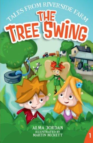 9781909483897: The Tree Swing - Tales from Riverside Farm (Volume 1)