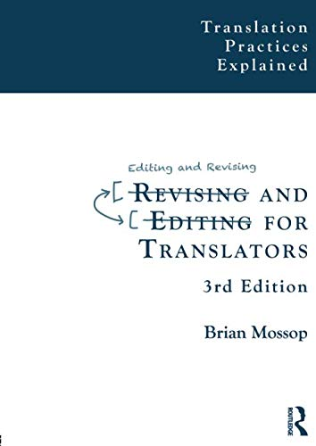 9781909485013: Revising and Editing for Translators (Translation Practices Explained)