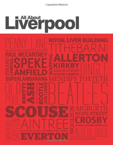 9781909486041: All About Liverpool