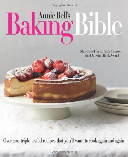 9781909487000: BAKING BIBLE OVER:200 TRIPLE TESTED RECI