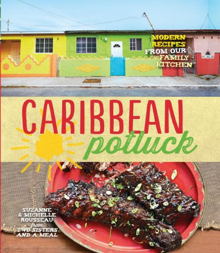 9781909487093: Caribbean Potluck: Modern Recipes from Our Family Kitchen