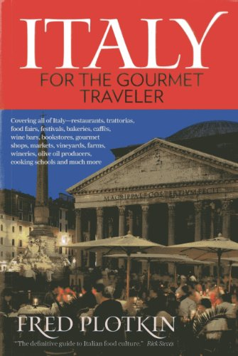 Italy for the Gourmet Traveler: Plotkin, Fred