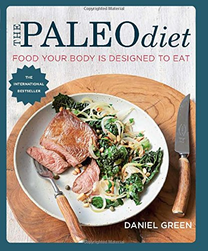 9781909487178: The Paleo Diet: Food Your Body Is Designed to Eat