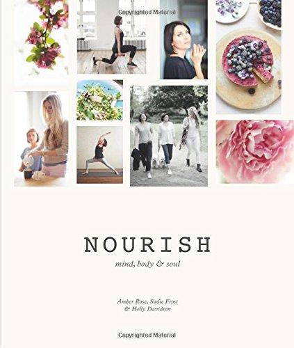 9781909487321: Nourish: Mind, Body & Soul