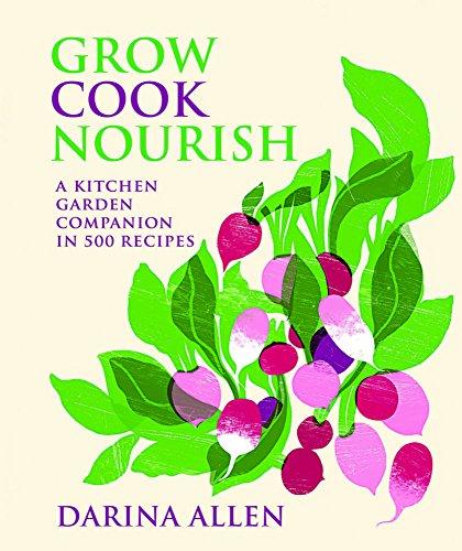 Grow & Cook Format: Hardcover